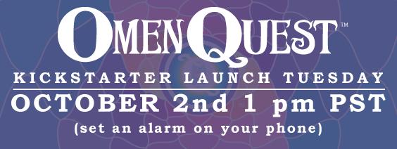 Kickstarter Launch Tuesday October 2nd 1pm PST – OmenQuest on set clock, set an 037, set phone, set timer, set top boxes, set date,